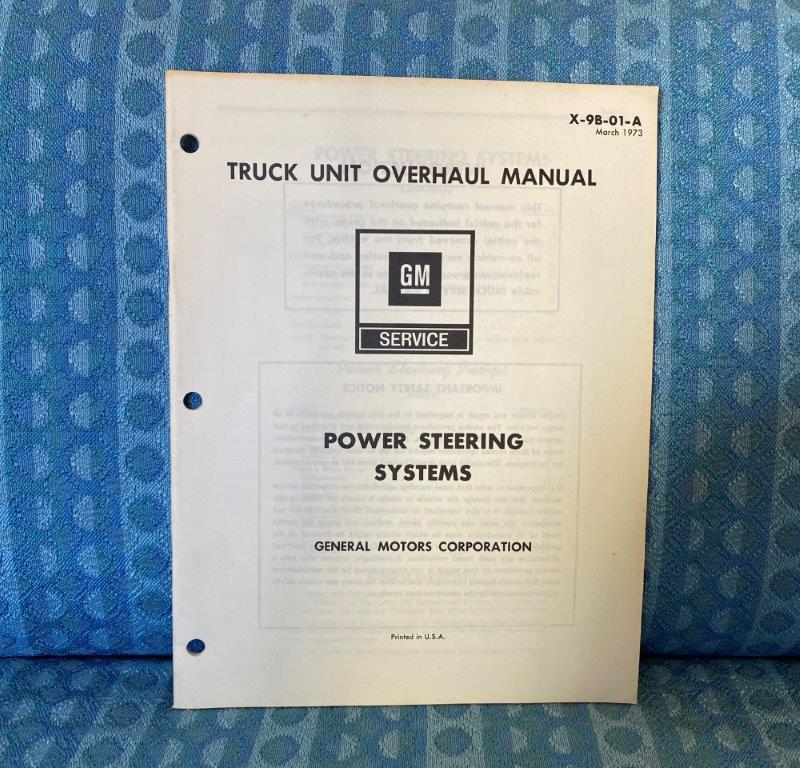 1973 Chevrolet & GMC Truck Power Steering Systems Original Unit Overhaul Manual
