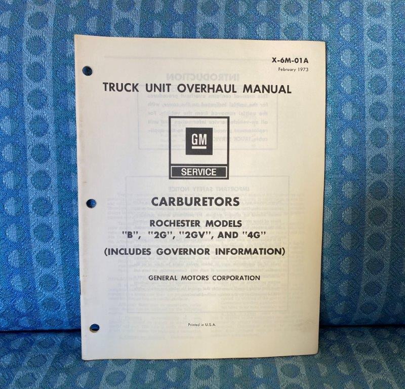 1973 Chevrolet GMC Truck Rochester Carburetor B,2G 2GV 4G Unit Overhaul Manual