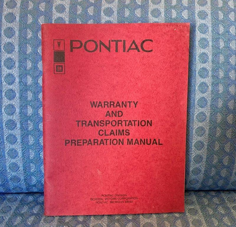 1985 Pontiac Original Dealer Warranty & Transportation Claims Preperation Manual