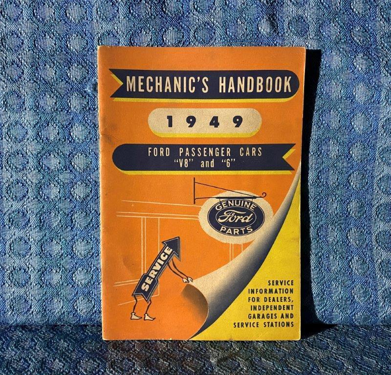 "1949 Ford Passenger Cars ""6"" & ""V8"" Original Mechanics Handbook"