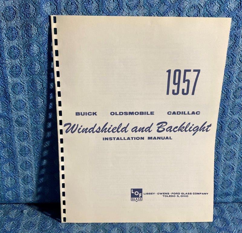 1957 Buick, Oldsmobile, Cadillac LOF Windshield & Backlight Installation Manual