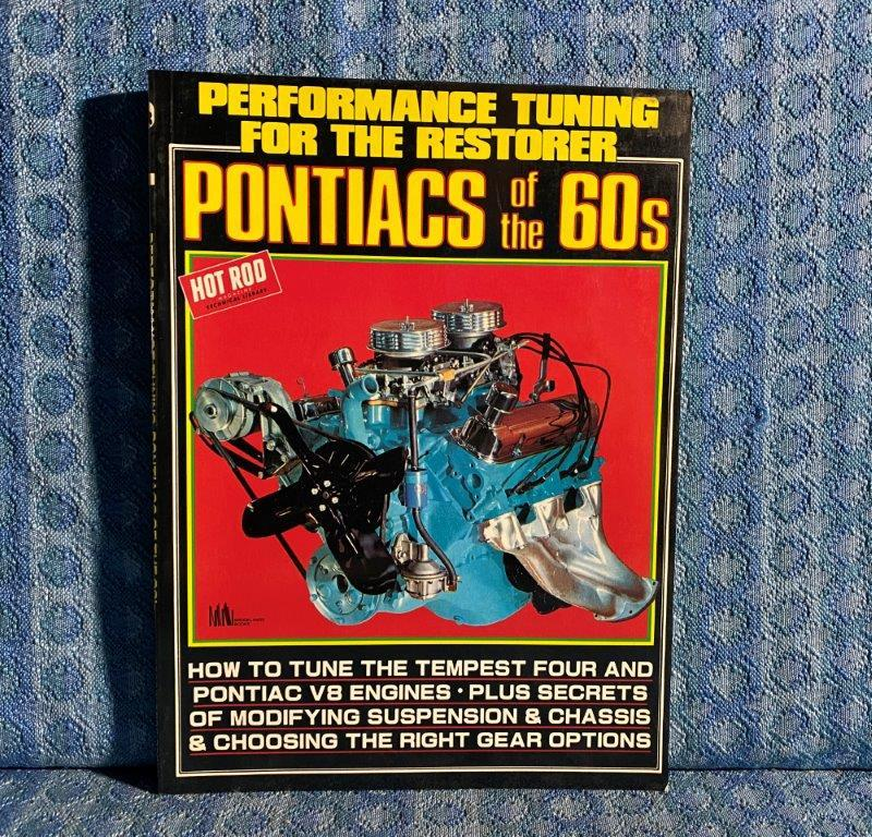 """Pontiacs of the 60's """"Performance Tuning For The Restorer"""" Manual"""