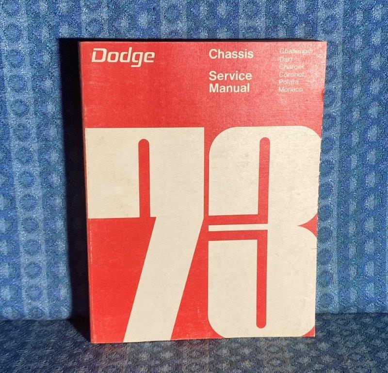 1973 Dodge Chassis Service Manual Challanger Dart Charger Coronet Polara Monaco