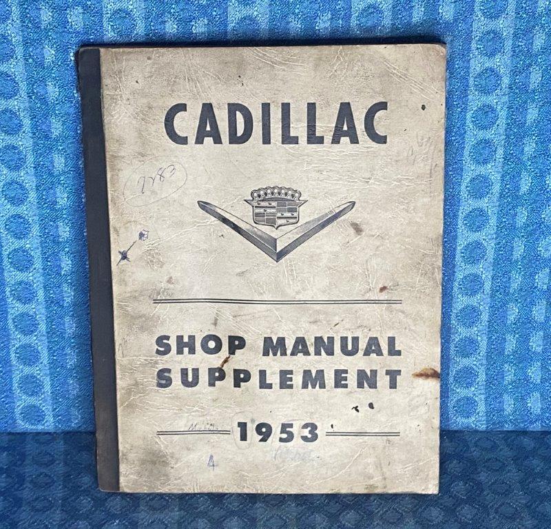 1953 Cadillac ORIGINAL Shop Manual Supplement