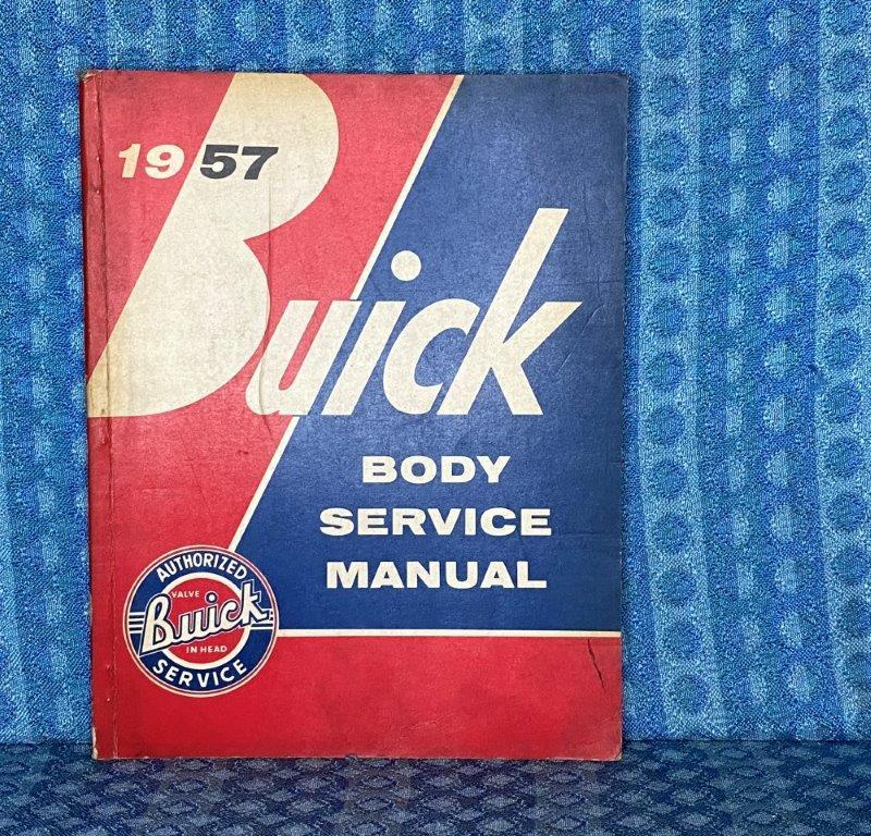 1957 Buick Original Body Service Manual Roadmaster Century Super Special