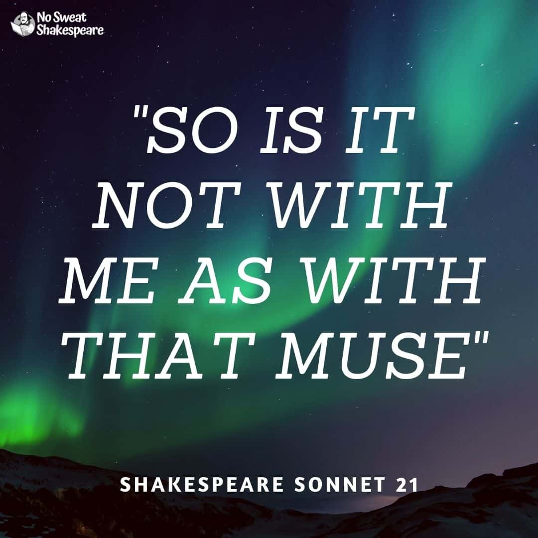 Sonnet 21 So It Is Not With Me As With That Muse