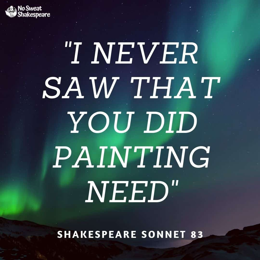 Sonnet 83 I Never Saw That You Did Painting Need