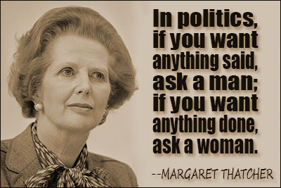 Image result for margaret thatcher women vs men quote