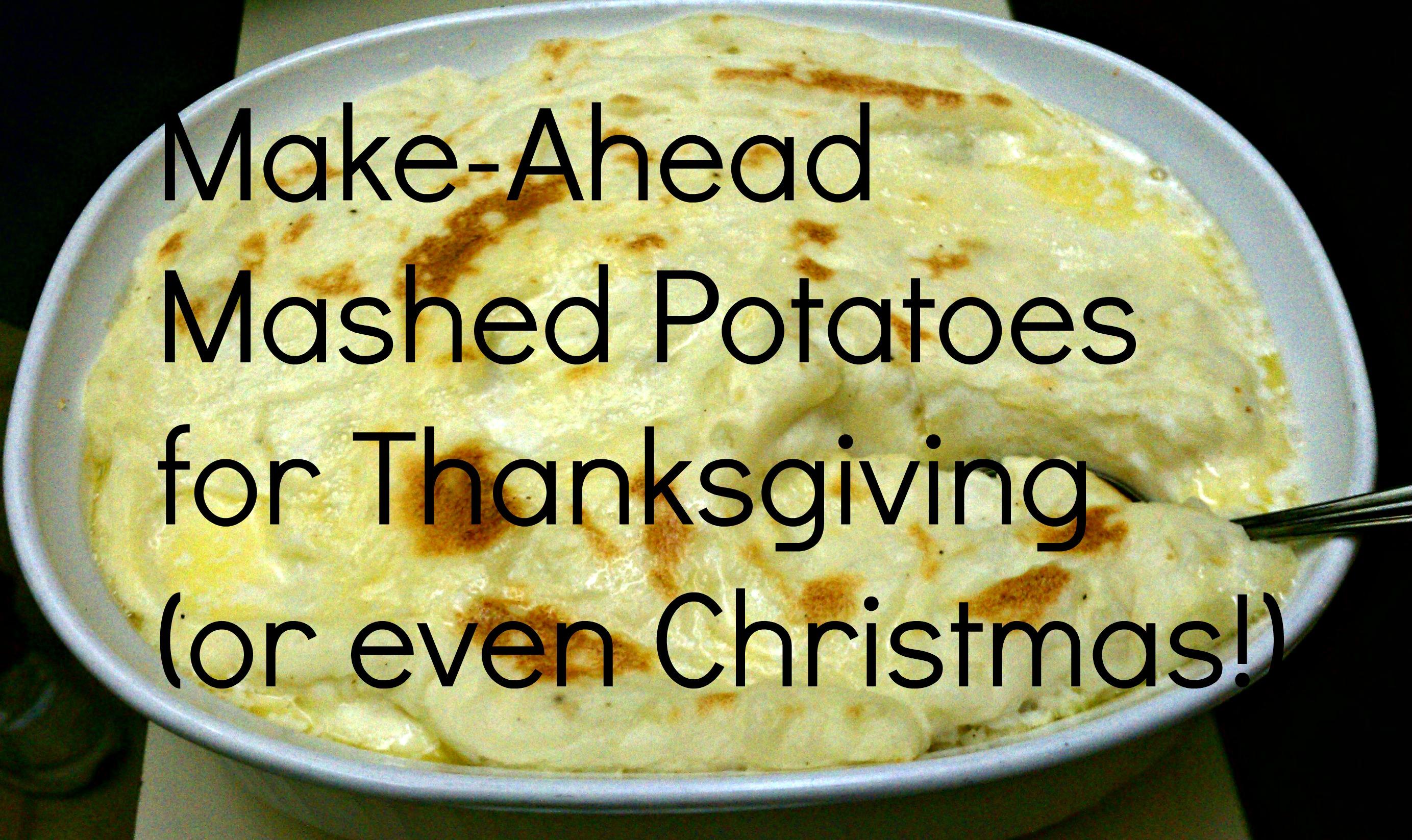 How to prepare mashed potatoes ahead