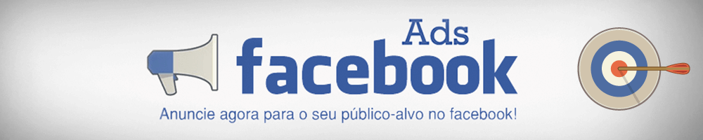 Por que anunciar no Facebook Ads
