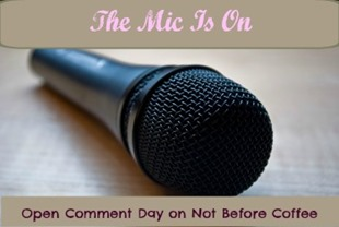 open mic on not before coffee