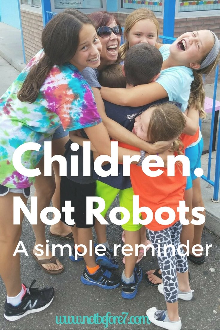 They are Children, Not Robots