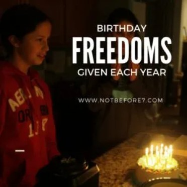 A list of freedoms to give your child at each birthday.