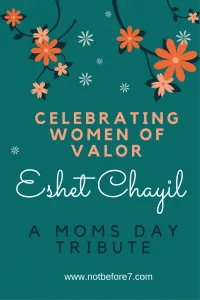 A tribute to the many different types of women rocking it as mom! Eshet Chayil: celebrate women of valor.