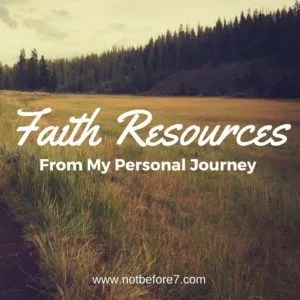 Resources from my personal journey of faith.