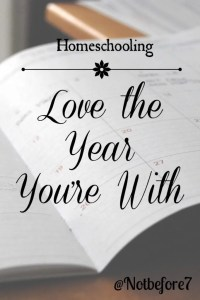 Learn to love the year you are with even if it isn't perfect.