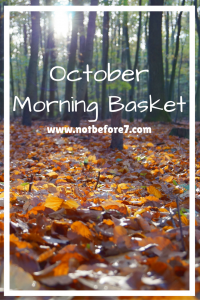 Check out what was in our Homeschool Morning Basket for literature this October.