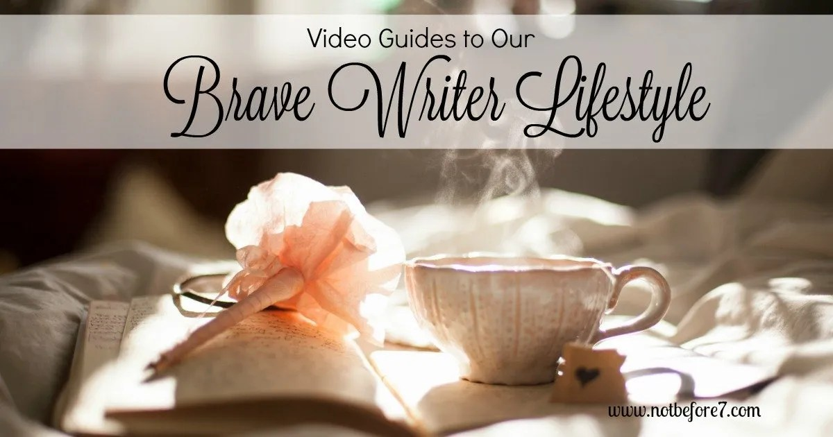 Brave Writer Lifestyle Video Guides