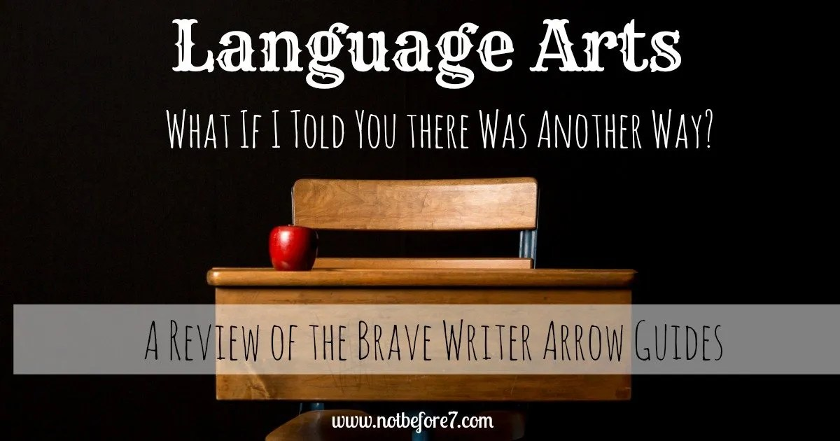 A Review of the Brave Writer Arrow Guides