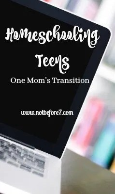Homeschooling Teens: One Mom's Transition