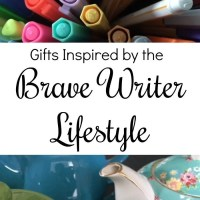 Gifts Inspired by the Brave Writer Lifestyle