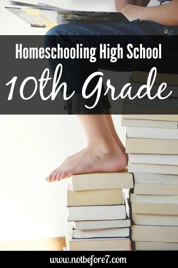 I've got all of the details of our plan for homeschooling high school: 10th grade.