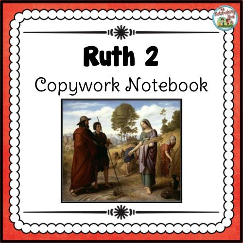 Ruth 2 Copywork Notebook