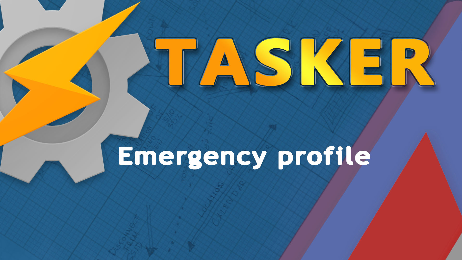 Tasker Emergency Profile
