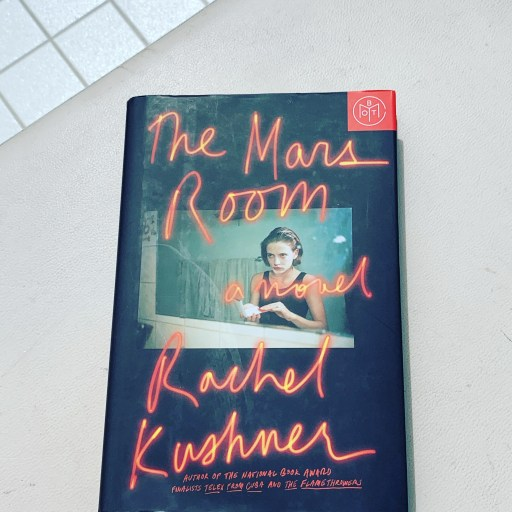 cover: The Mars Room by Rachel Kushner