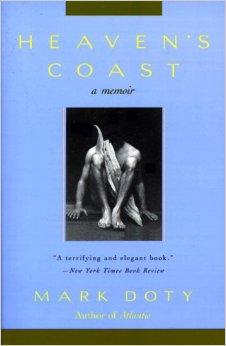 Heaven's Coast by Mark Doty