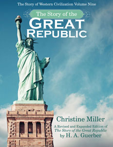 The Story of the Great Republic by Christine Miller | nothingnewpress.com