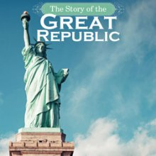 The Story of the Great Republic   Nothing New Press