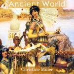The Story of the Ancient World by Christine Miller | Nothing New Press www.nothingnewpress.com