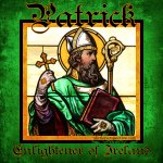 Patrick, Enlightener of Ireland   nothingnewpress.com