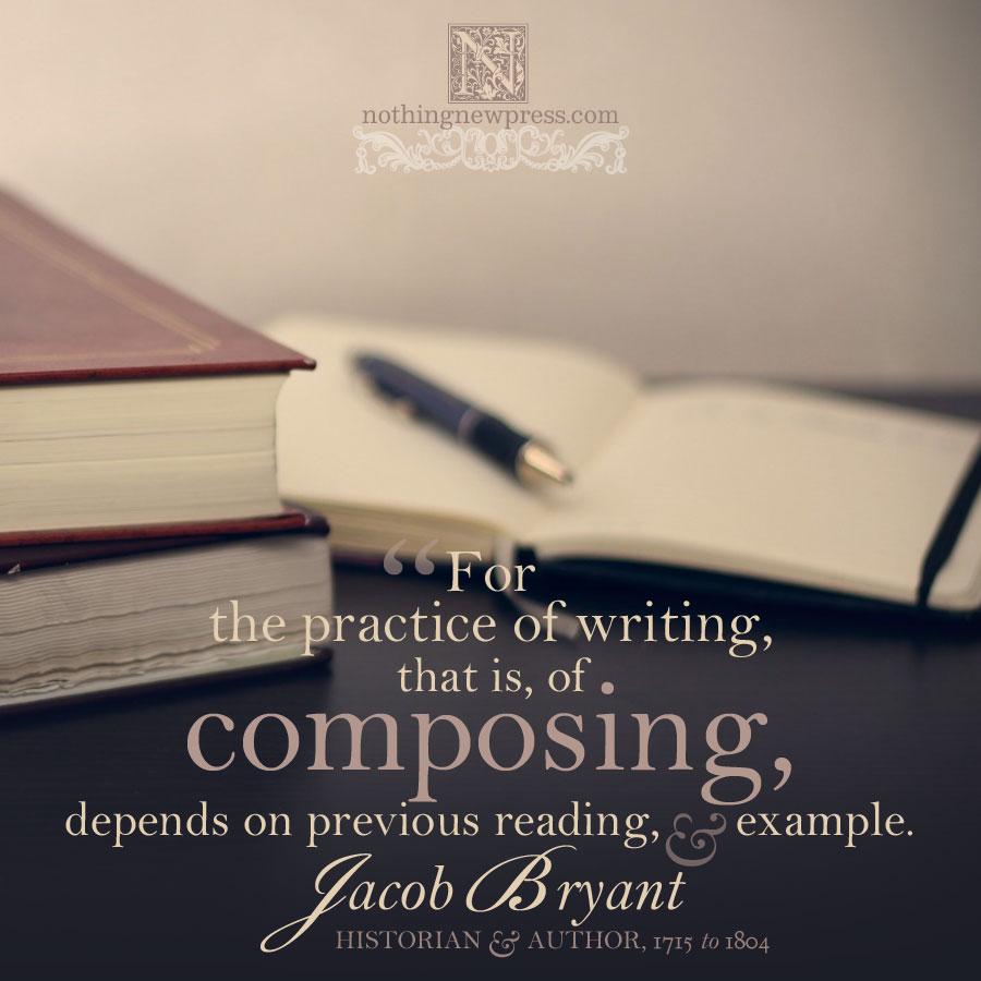 Jacob Bryant on Writing | nothingnewpress.com