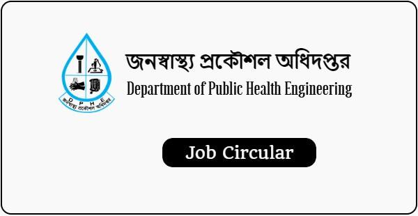 Department of Public Health Engineering (DPHE) Job Circular