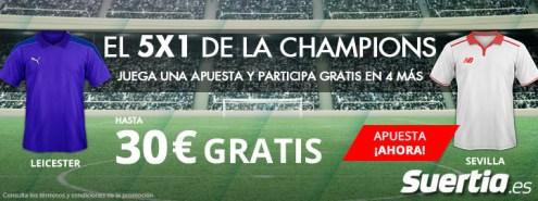 Suertia Champions 5x1 30€ gratis