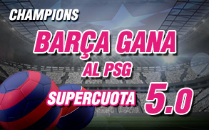 Supercuota Wanabet Champions Barça gana al PSG