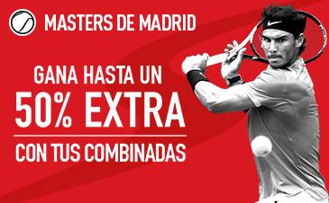 Sportium Masters de Madrid 50% extra en combinadas