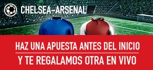 Sportium Chelsea - Arsenal haz una apuesta y te regalamos otra