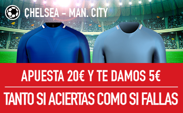 Sportium Premier League - Chelsea vs Man. city apuesta 20€ y te damos 5€
