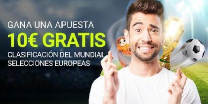 Luckia Clasificación al Mundial 10€ gratis