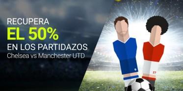 Luckia Premier League Recupera 50% en Chelsea vs Man United