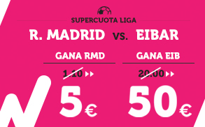 Wanabet Supercuota Liga - R. Madrid vs Eibar
