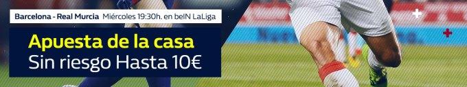 Williamhill Barcelona - Real Murcia apuesta sin riesgo hasta 10€