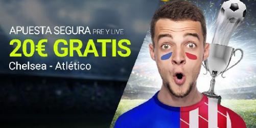 Luckia 20€ gratis en Chelsea - Atletico