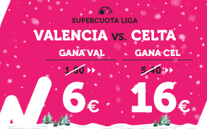 Supercuota Wanabet La Liga Valencia - Celta