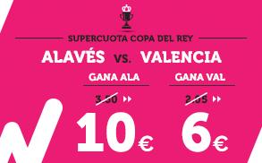 Supercuota Wanabet Copa del Rey Alavés - Valencia