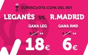 Supercuota Wanabet Copa del Rey Leganés - R. Madrid