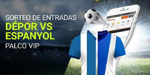 Luckia Sorteo de entradas Depor vs Espanyol